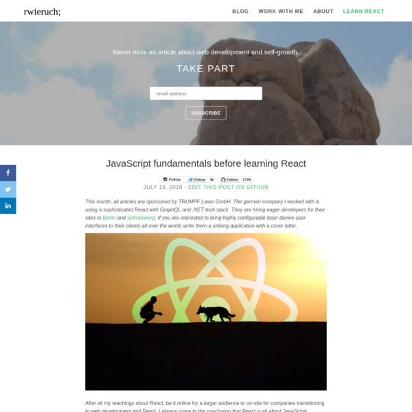 After all my teachings about React, be it online for a larger audience or on-site for companies transitioning to web development and React, I always come to the conclusion that React is all about JavaScript. Newcomers to React but also myself see it as an advantage, because you carry your JavaScript knowledge for a longer time around compared to your React skills.