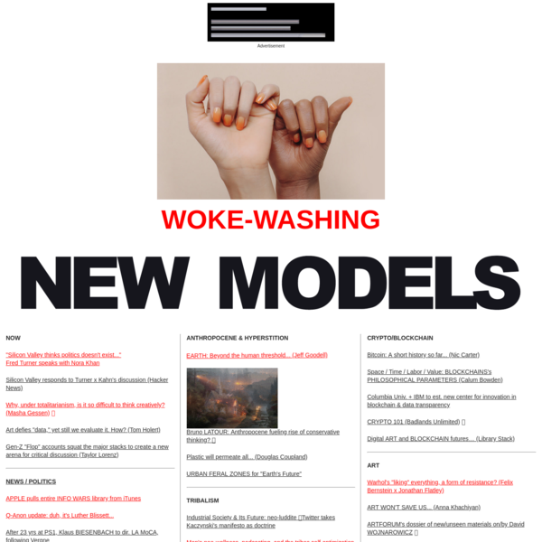 Bringing together a human-directed selection of information and opinion from across the culture sector's increasingly algorithmically-determined channels, NEW MODELS is part AGGREGATOR, part independent JOURNAL.
