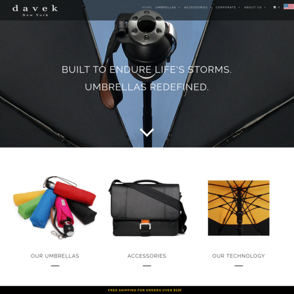 Davek's wind resistant, strong frame systems and water-proof canopy combine technology with pure aesthetic beauty for the world's best quality umbrellas!