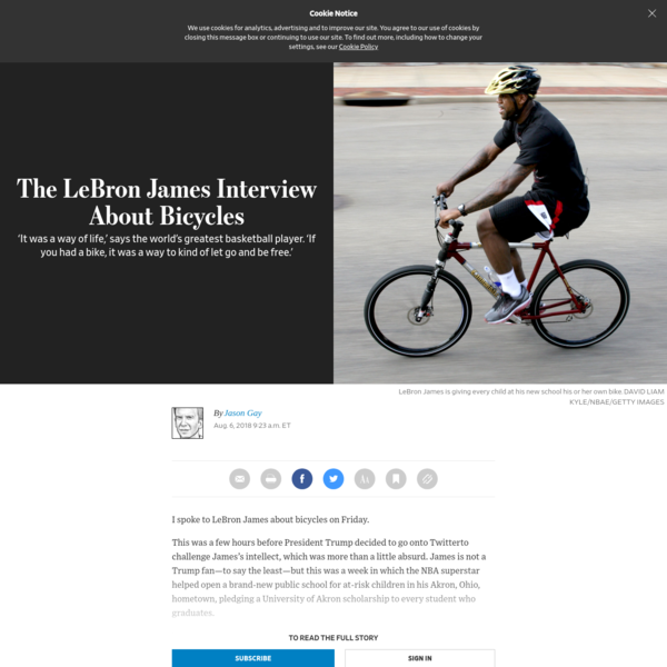 LeBron James is arguably the world's greatest basketball player. He's also a serious cyclist, and he's giving every student at his new school a bicycle in part because it changed his own life when he was a kid. In an interview with Jason Gay, the NBA superstar holds court about bikes.