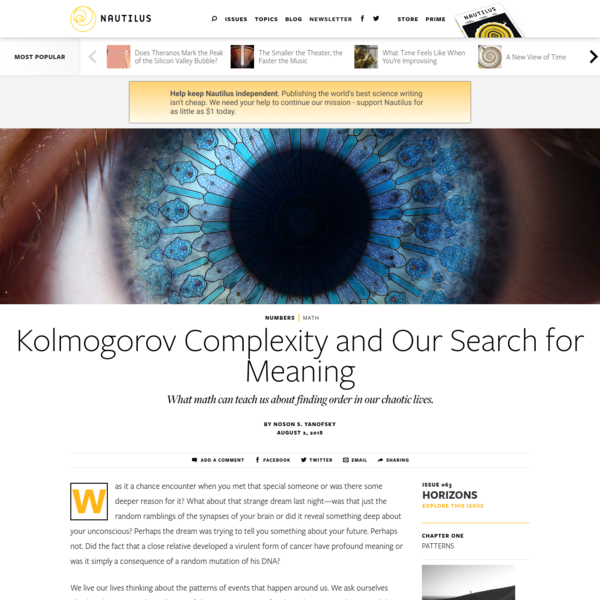 Kolmogorov Complexity and Our Search for Meaning - Issue 63: Horizons - Nautilus