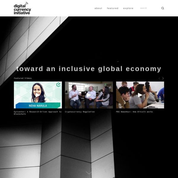 The Digital Currency Initiative at the MIT Media Lab