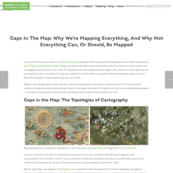 Gaps in the Map: Why We're Mapping Everything, and Why Not Everything Can, or Should, be Mapped