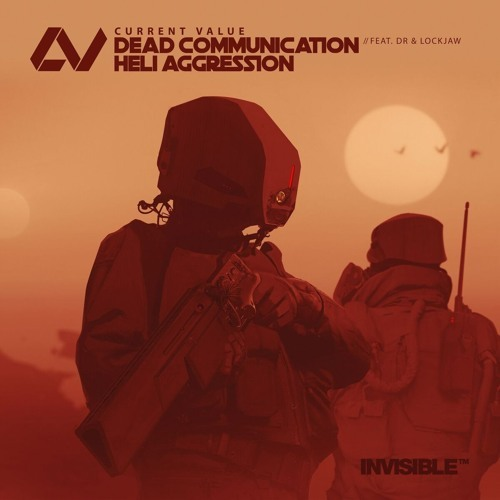 Dead Communication (feat. DR & Lockjaw) by Current Value