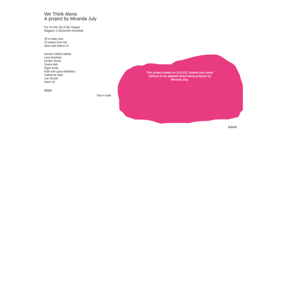For On the Tip of My Tongue, Magasin 3 Stockholm Konsthall, 20 e-mails over 20 weeks from the sent mail folders of...