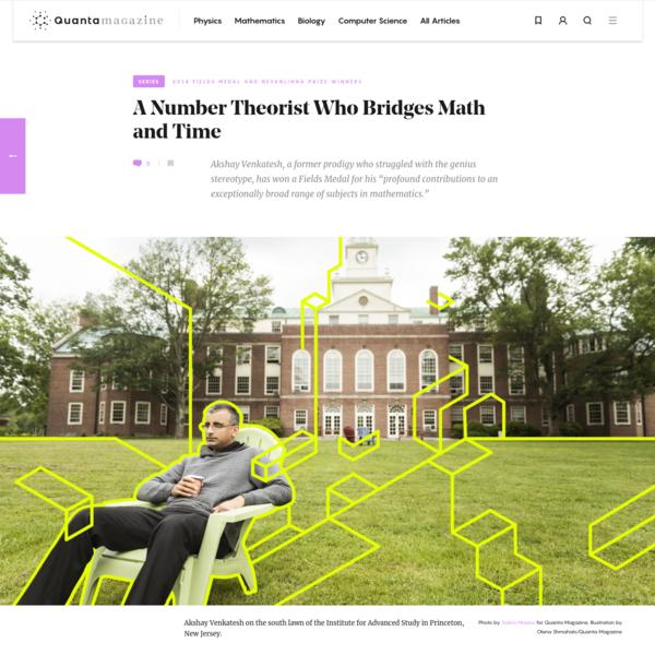 Fields Medalist Akshay Venkatesh Bridges Math and Time | Quanta Magazine