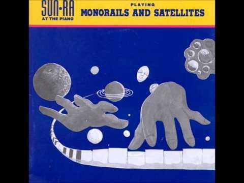 Sun Ra - Monorails and Satellites [FULL ALBUM] [HQ]