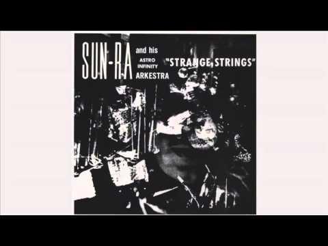 Sun-Ra - Strange Strings