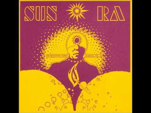 The Heliocentric Worlds of Sun Ra, Volume One [FULL ALBUM] [HQ]