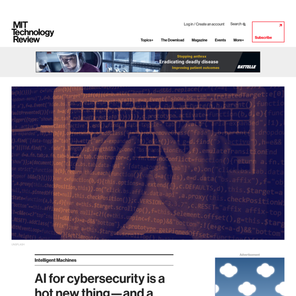 Unsplash When I walked around the exhibition floor at this week's massive Black Hat cybersecurity conference in Las Vegas, I was struck by the number of companies boasting about how they are using machine learning and artificial intelligence to help make the world a safer place.