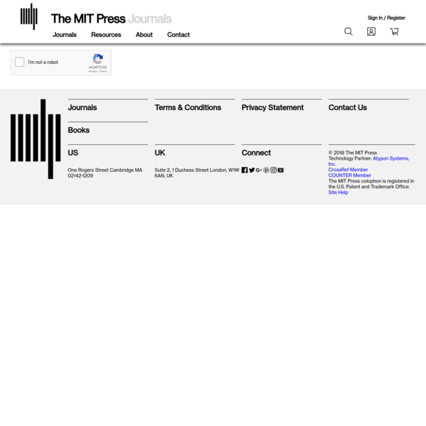 MIT Press Journals is a mission-driven, not-for-profit scholarly publisher devoted to the widest dissemination of its content.