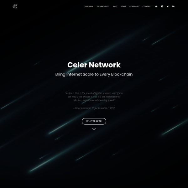 a coherent technology and economic architecture that brings Internet scale to existing and future blockchains through off-chain scaling techniques. It can scale out to billions of trust-free, secure, and private off-chain transactions per second. Celer Network is on a mission to fully unleash the power of blockchain and revolutionize how decentralized applications are built and used.