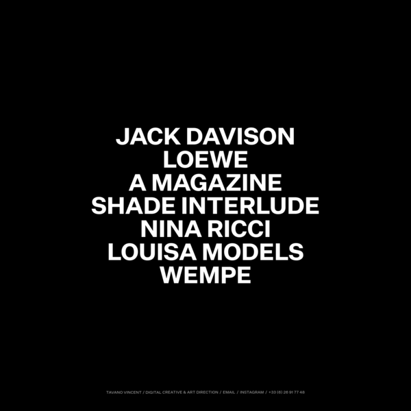 Creative & Art direction for digital age. Jack Davison, Loewe, A Magazine, Shade Interlude, Nina Ricci, Louisa Models, Wempe.