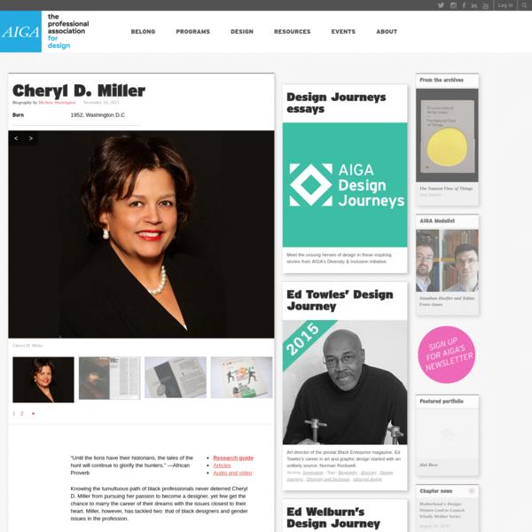 Cheryl D. Miller's Design Journey