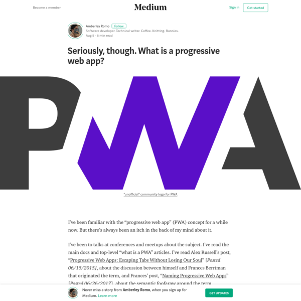 Seriously, though. What is a progressive web app? - Amberley Romo - Medium