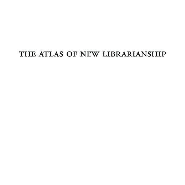 r.david_lankes_the_atlas_of_new_librarianship.pdf