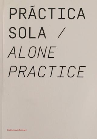 """Practica Sola / Alone Practice"" by Francisca Benitez"