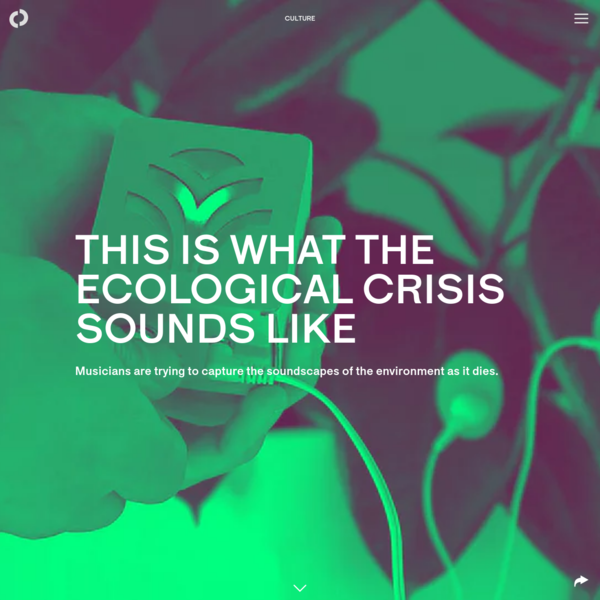 This is what the ecological crisis sounds like