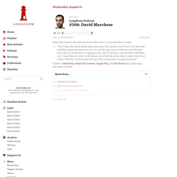 Longform Podcast #306: David Marchese · Longform