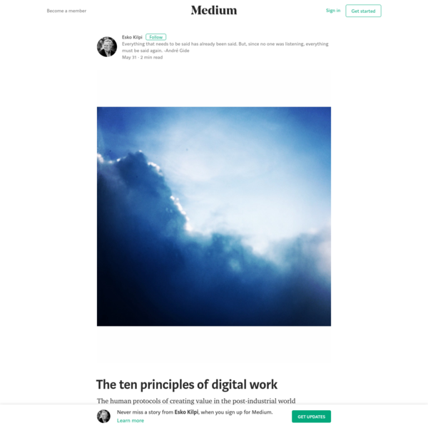 "The human protocols of creating value in the post-industrial world. ""The ten principles of digital work"" is published by Esko Kilpi"