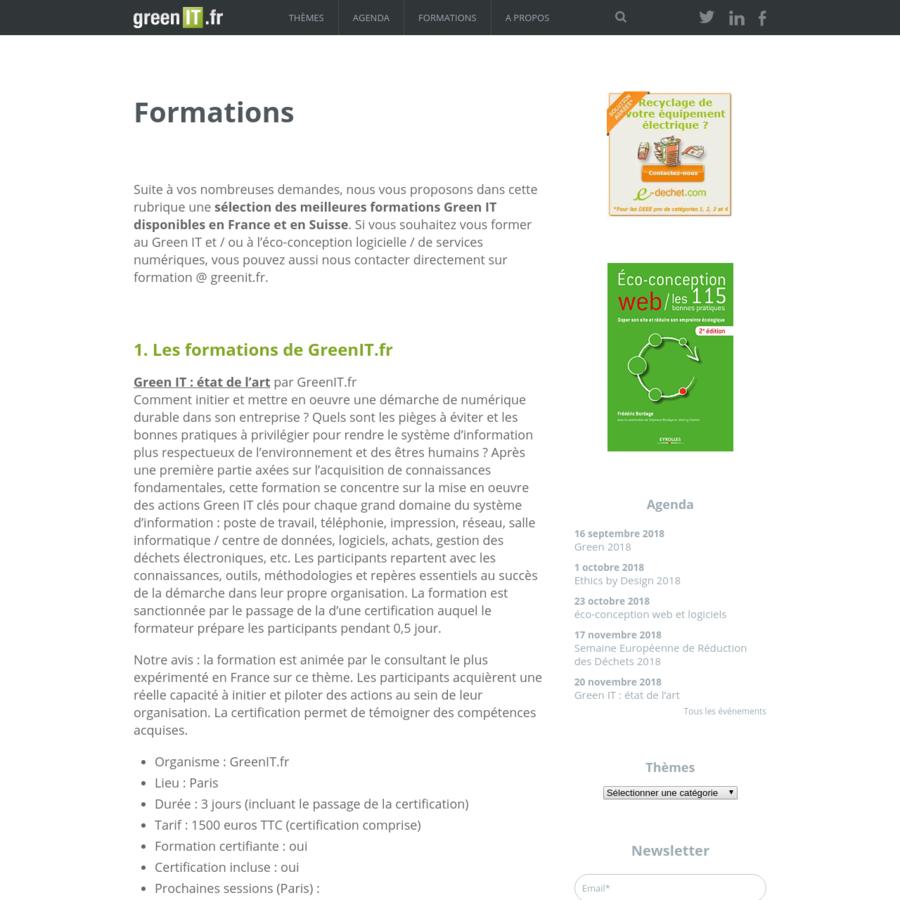 Suite à vos nombreuses demandes, nous vous proposons dans cette rubrique une sélection des meilleures formations Green IT disponibles en France et en Suisse. Si vous souhaitez vous former au Green IT et / ou à l'éco-conception logicielle / de services numériques, vous pouvez aussi nous contacter directement sur formation @ greenit.fr.
