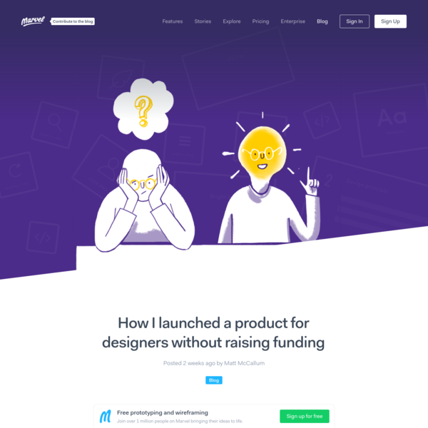 How I launched a product for designers without raising funding - Marvel Blog