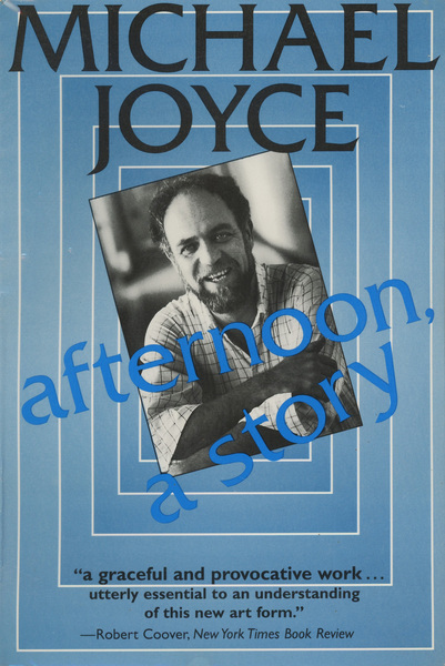 Joyce, Michael, _afternoon, a story_ (Watertown: Eastgate Systems, 1987).
