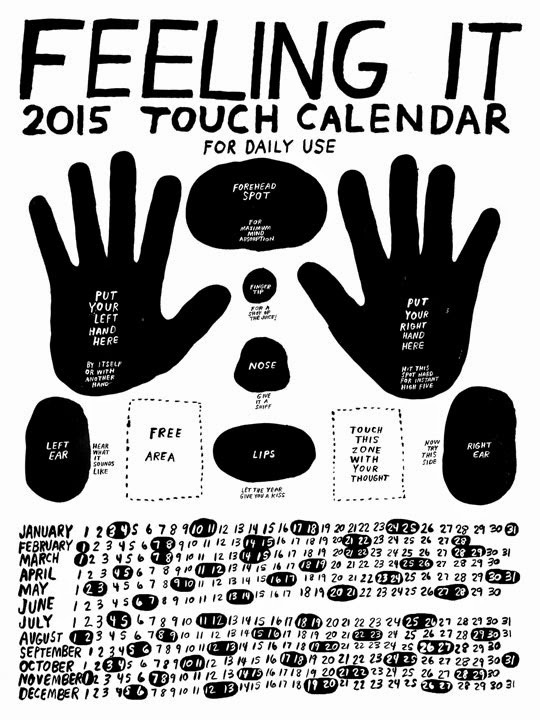 FEELING IT: 2015 touch calendar for touching