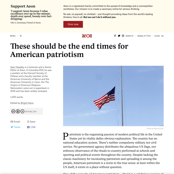 Patriotism is the organising passion of modern political life in the United States yet its vitality defies obvious explanation. The country has no national education system. There's neither compulsory military nor civil service. No government agency distributes the ubiquitous US flags, nor enforces observance of the rituals to country performed at schools and sporting and political events throughout the country.