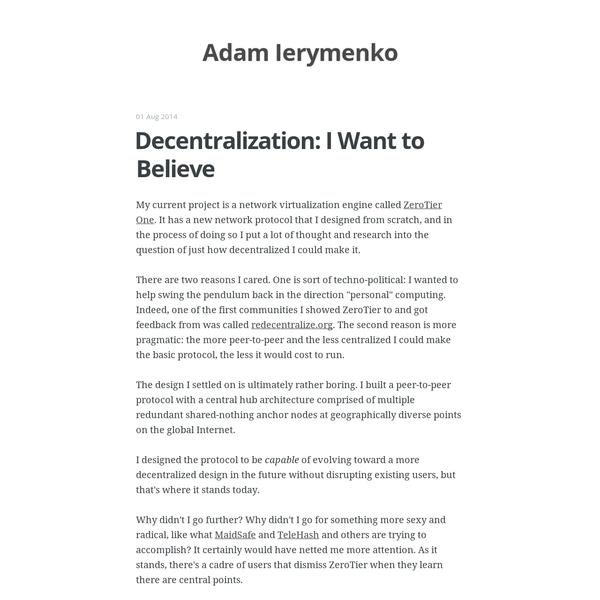Decentralization: I Want to Believe