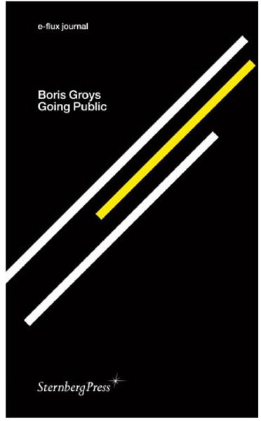 Boris-Groys-2010-Going-Public.pdf