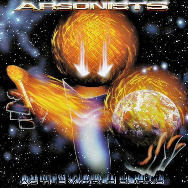 arsonists-as-the-world-burns-1999-.jpg