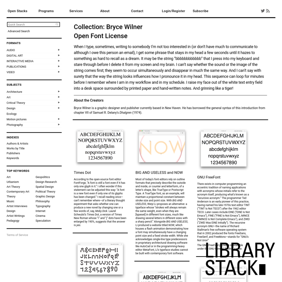 Open Font License Bryce Wilner is a graphic designer and publisher currently based in New Haven. He has borrowed the general syntax of this introduction from chapter VII of Samuel R. Delany's Dhalgren (1974).
