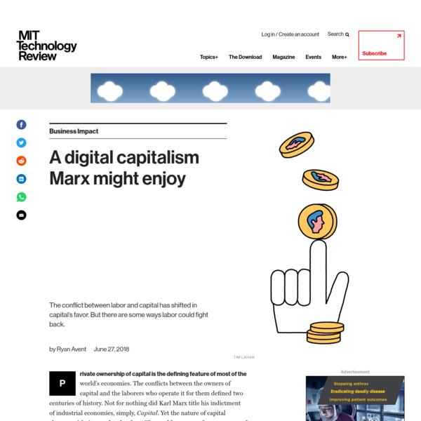 A digital capitalism Marx might enjoy