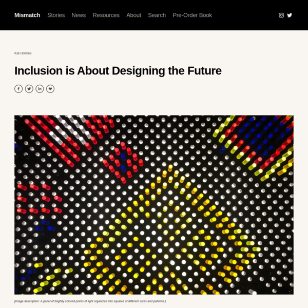 Inclusion is About Designing the Future