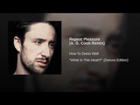 Repeat Pleasure (A. G. Cook Remix)