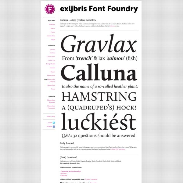 exljbris is Jos Buivenga's Font Foundry.