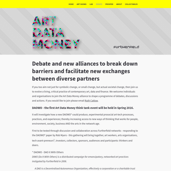 If you too aim not just for symbolic change, or small change, but actual societal change, then join us to evolve a living, critical practice of contemporary art, data and finance. We welcome individuals and organisations to join the Art Data Money alliance to shape a programme of debates, discussions and actions.
