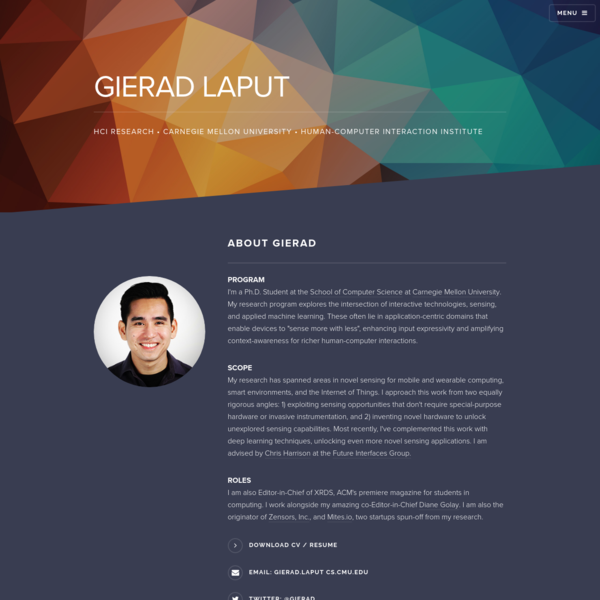 Gierad Laput is a PhD Student at the School of Computer Science at Carnegie Mellon University. He specializes in Human-Computer Interaction.