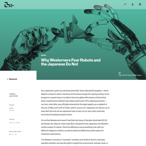 Why Westerners Fear Robots and the Japanese Do Not - MIT Media Lab