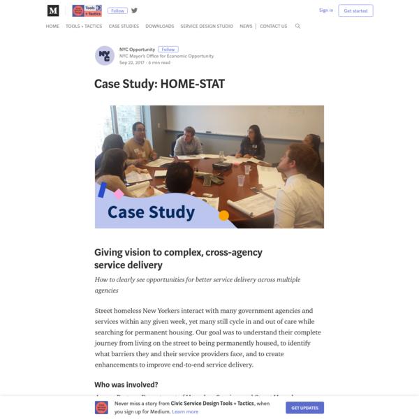 Case Study: HOME-STAT - Civic Service Design Tools + Tactics
