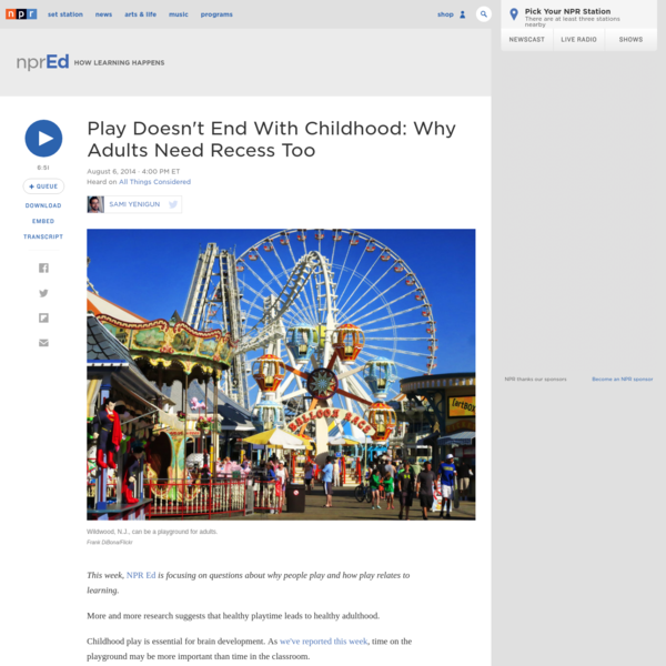 Play Doesn't End With Childhood: Why Adults Need Recess Too