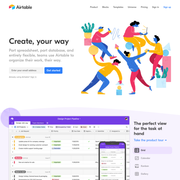 Airtable works like a spreadsheet but gives you the power of a database to organize anything. Sign up for free.