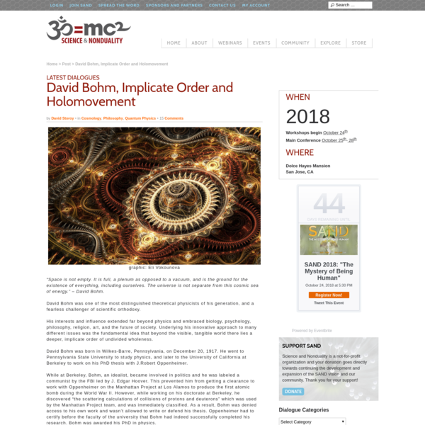 David Bohm, Implicate Order and Holomovement - Science and Nonduality