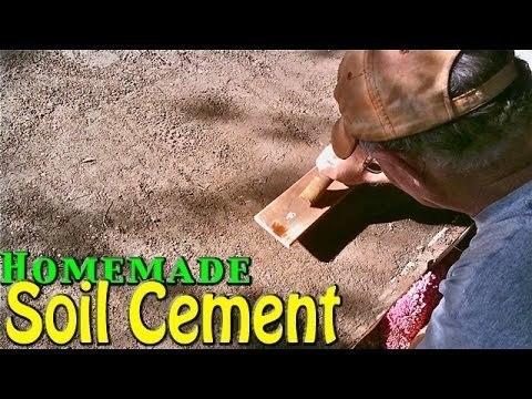 Soil Cement - Simple & Cheap Home Application [Homemade]