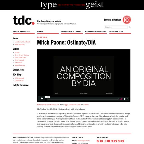 Mitch Paone: Ostinato/DIA - The Type Directors Club