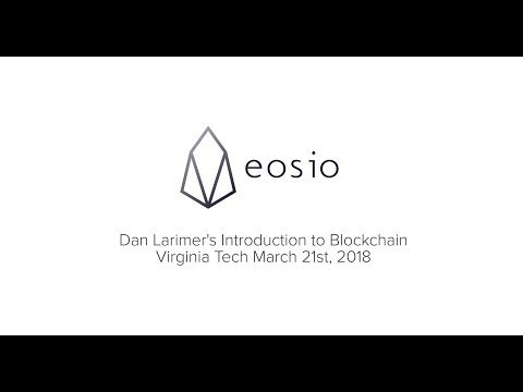 Introduction to Blockchain: Daniel Larimer at Virginia Tech