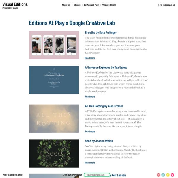 Editions At Play x Google Creative Lab - Visual Editions