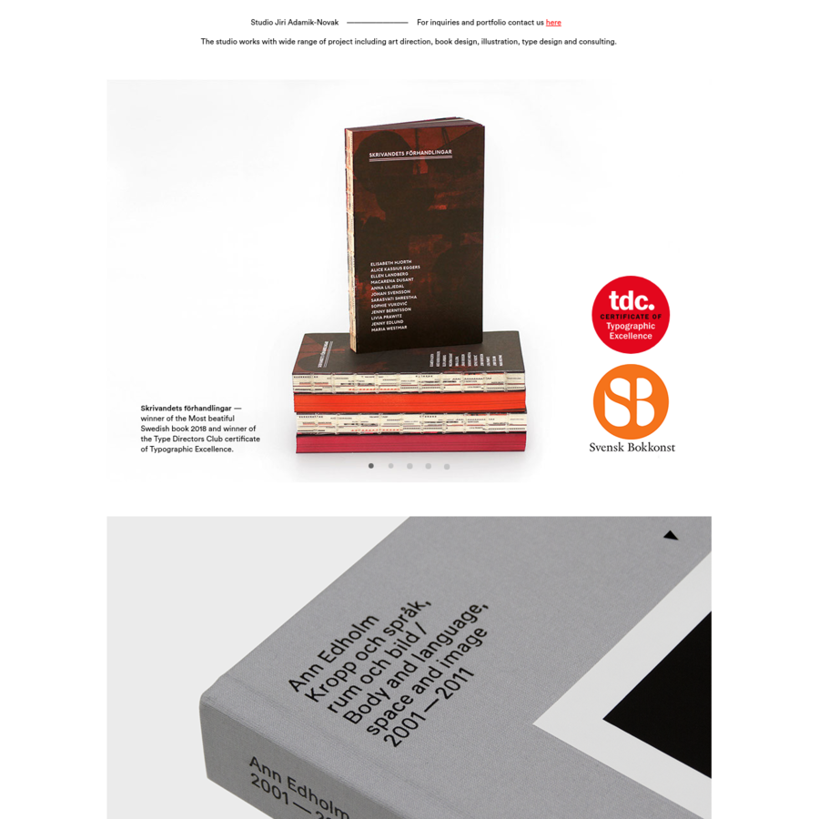 winner of the Most beatiful Swedish book 2018 and winner of the Type Directors Club certificate of Typographic Excellence.