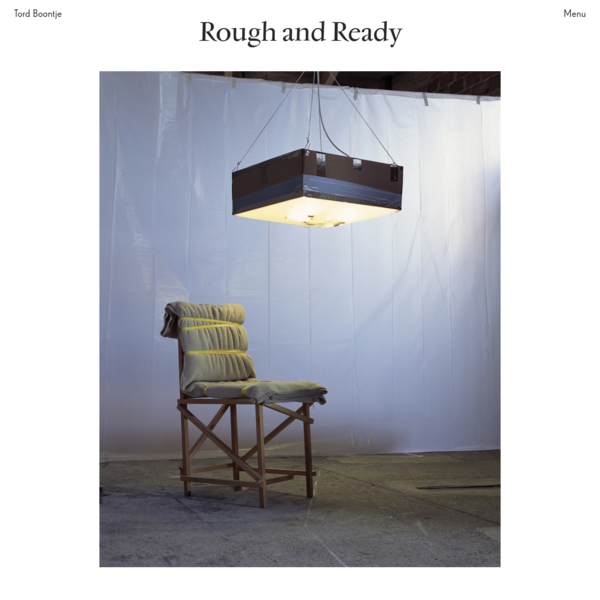 Rough and Ready · Tord Boontje